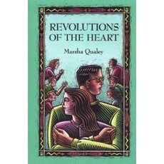 Marsha Qualey Revolutions of the Heart