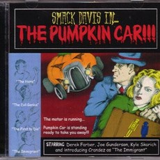 Smack Davis Smack Davis in... the Pumpkin Car!!!