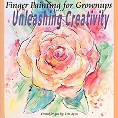 Tina Agnes Finger Painting for Grownups - Unleashing Creativity