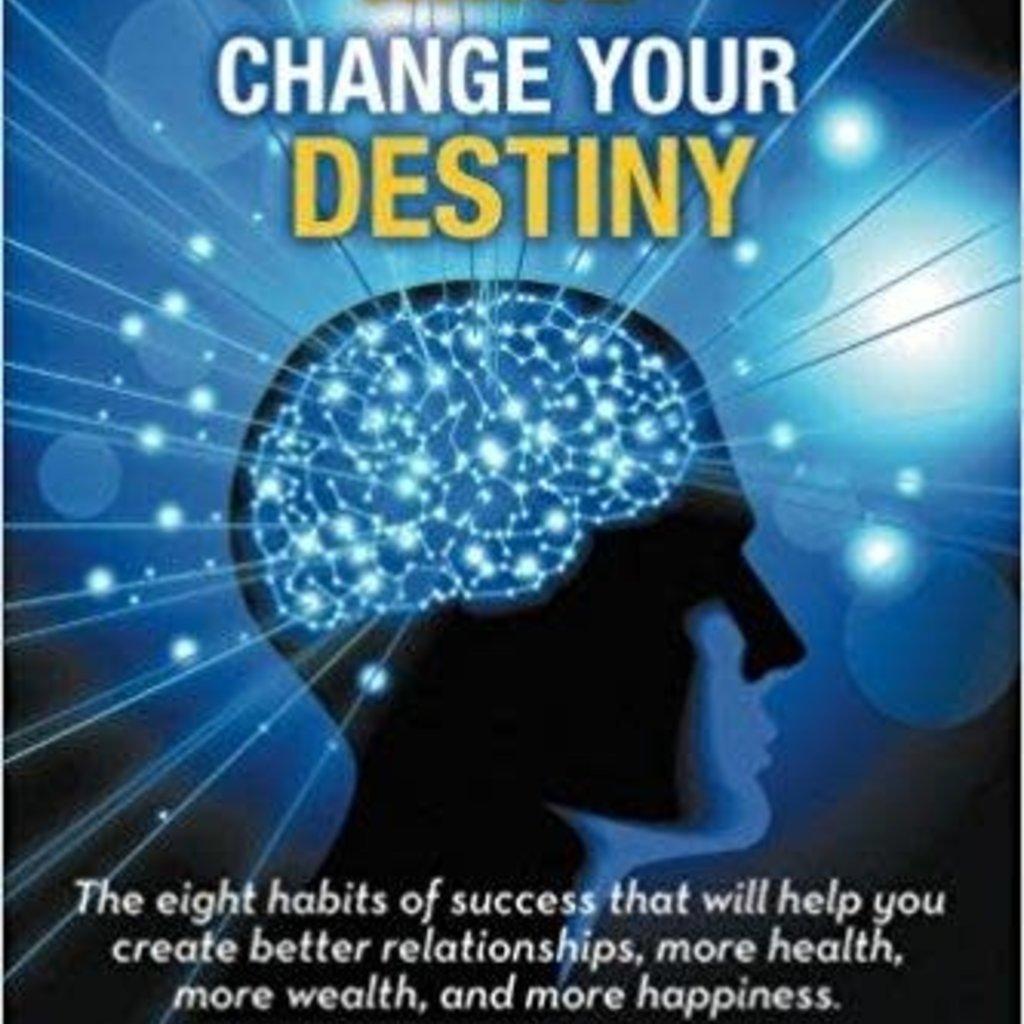 Dr. Jay LaGuardia Change Your Mind Change Your Destiny
