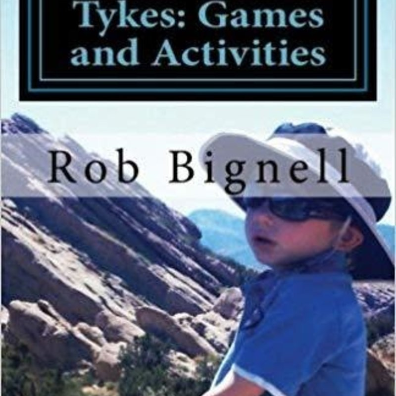 Rob Bignell Hikes with Tykes: Games and Activities