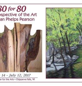 Doug Pearson 80 for 80 A Retrospective of the Art of Susan Phelps Pearson