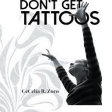 CeCelia R. Zorn Angels Don't Get Tattoos