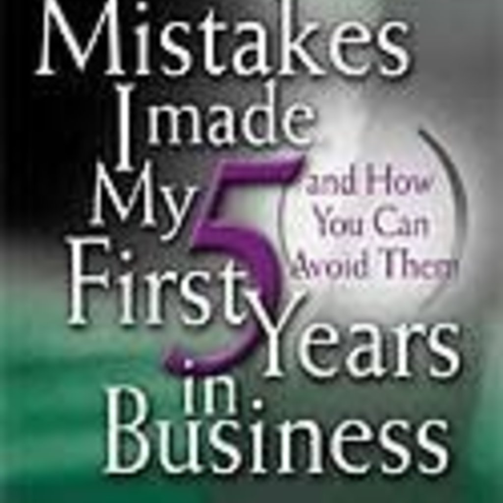 Elizabeth K. Fischer Mistakes I Made My First 5 Years in Business