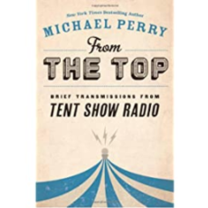 Michael Perry From the Top