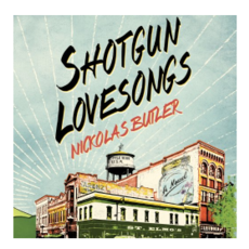 Nickolas Butler Shotgun Lovesongs - Paperback