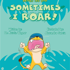 Brody The Lion: Sometimes I Roar!