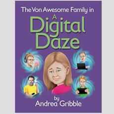 Von Awesome Family in a Digital Daze