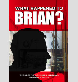 Dennis Miller What Happened to Brian? (Book)