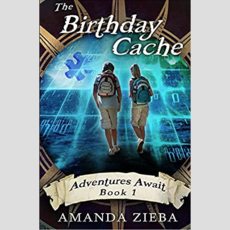 Amanda Zieba The Birthday Cache