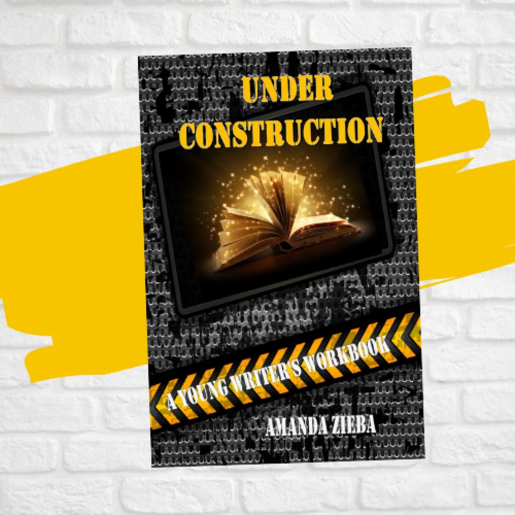 Amanda Zieba Under Construction