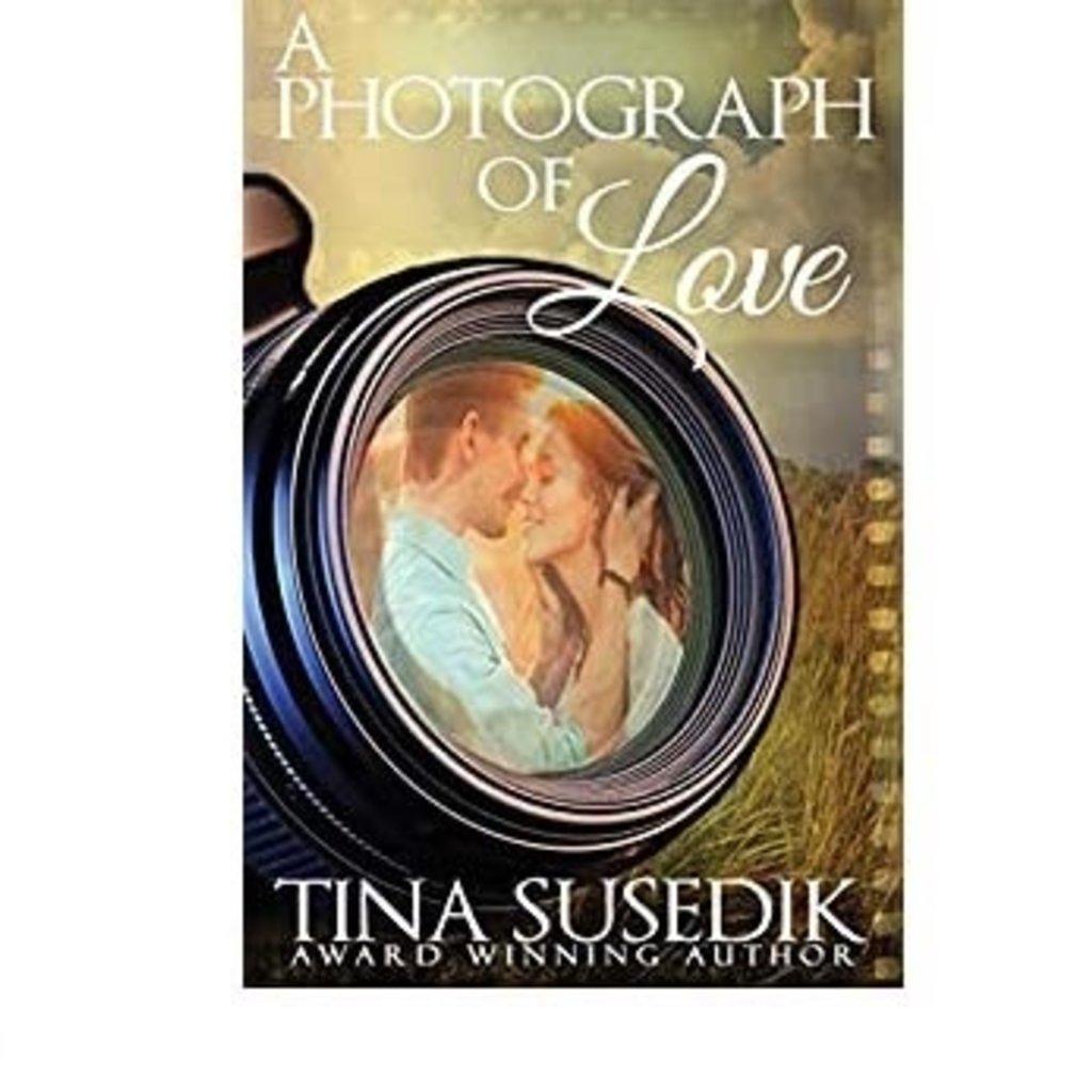 Tina Susedik A Photograph of Love