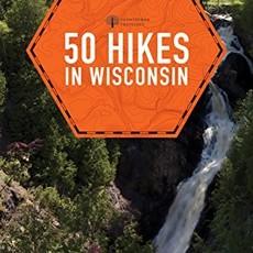 John & Ellen Morgan 50 Hikes in Wisconsin