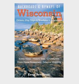 Kevin Revolinski Backroads & Byways of Wisconsin