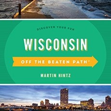 Martin Hintz & Pam Percy Off The Beaten Path Wisconsin