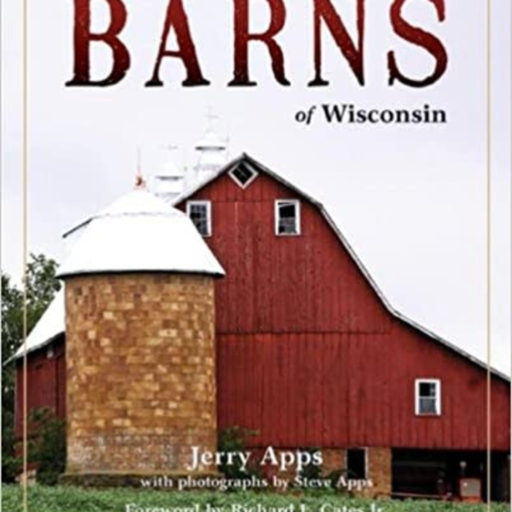 Jerry Apps Barns of Wisconsin