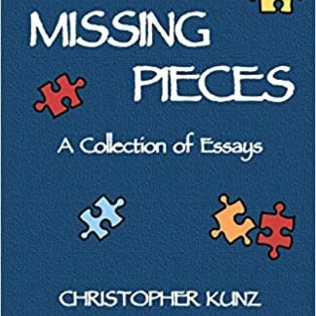 Missing Pieces: A Collection of Essays
