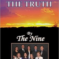 The Nine Since We Told the Truth