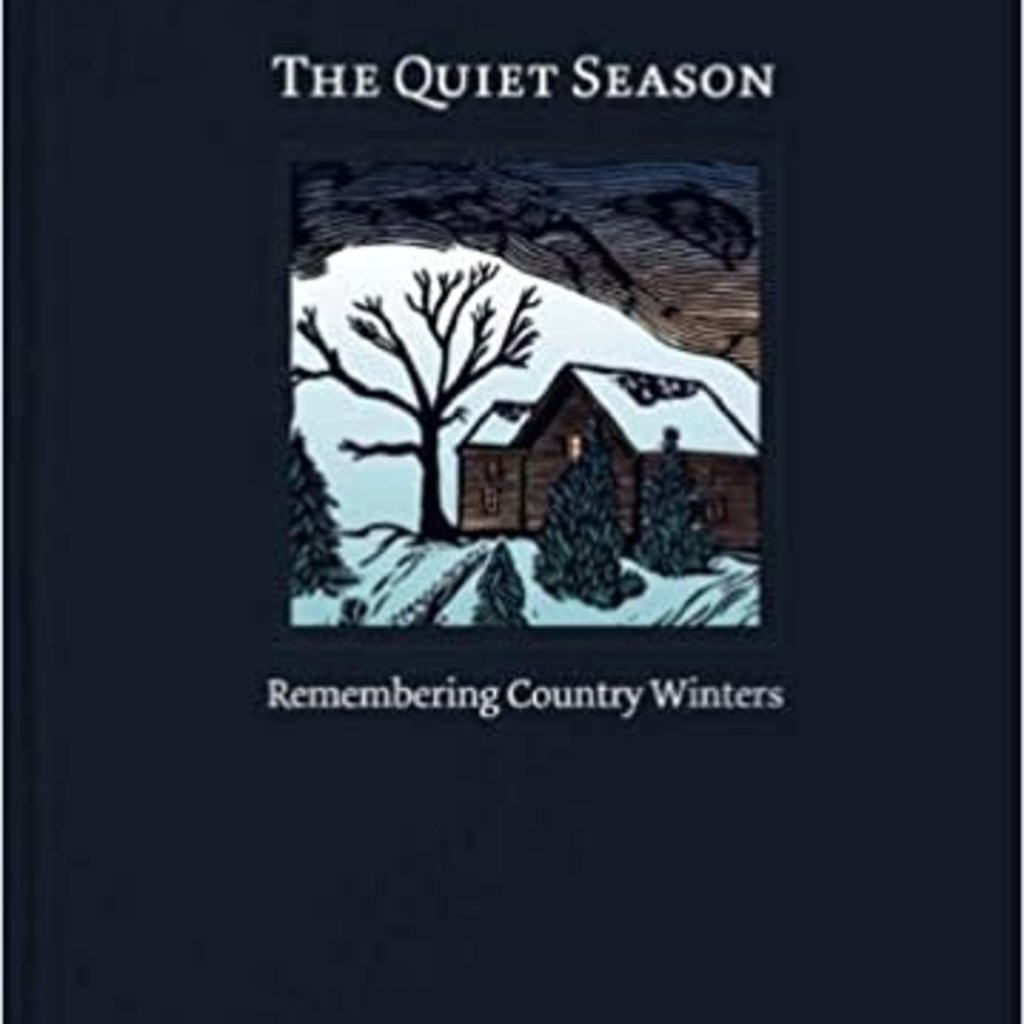 Jerry Apps The Quiet Season - Remembering Country Winters