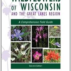 Merel R. Black Wildflowers of Wisconsin - Great Lakes Field Guide