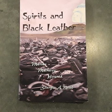 Marian Hersrud Spirits and Black Leather