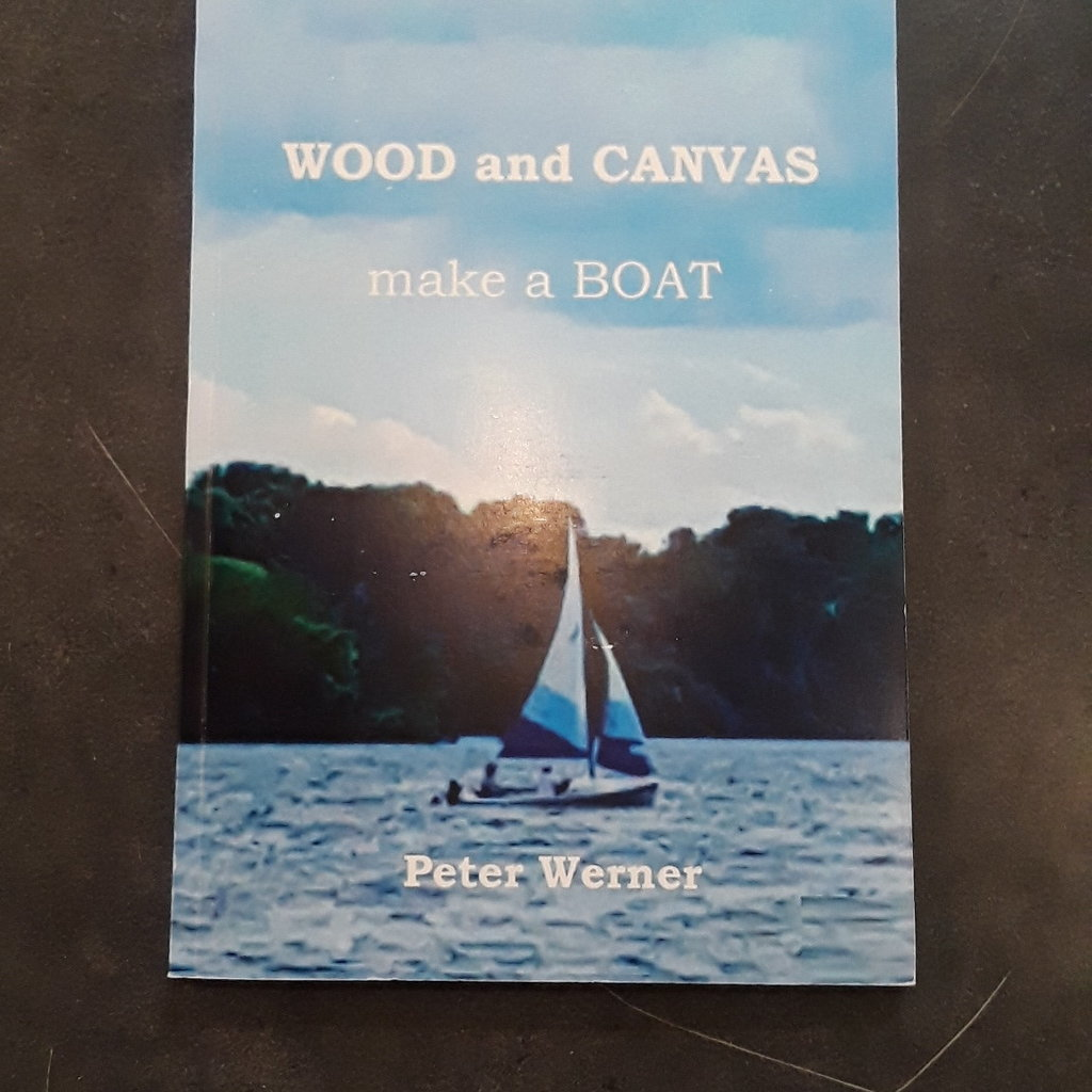 Peter Werner Wood and Canvas Make a Boat