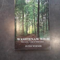 Washtenaw Wild: Bird notes, a year of observation