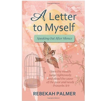 Rebekah Palmer A Letter to Myself