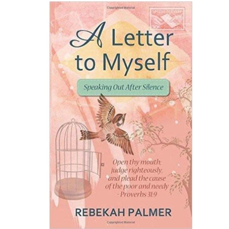 Rebekah Palmer A Letter to Myself