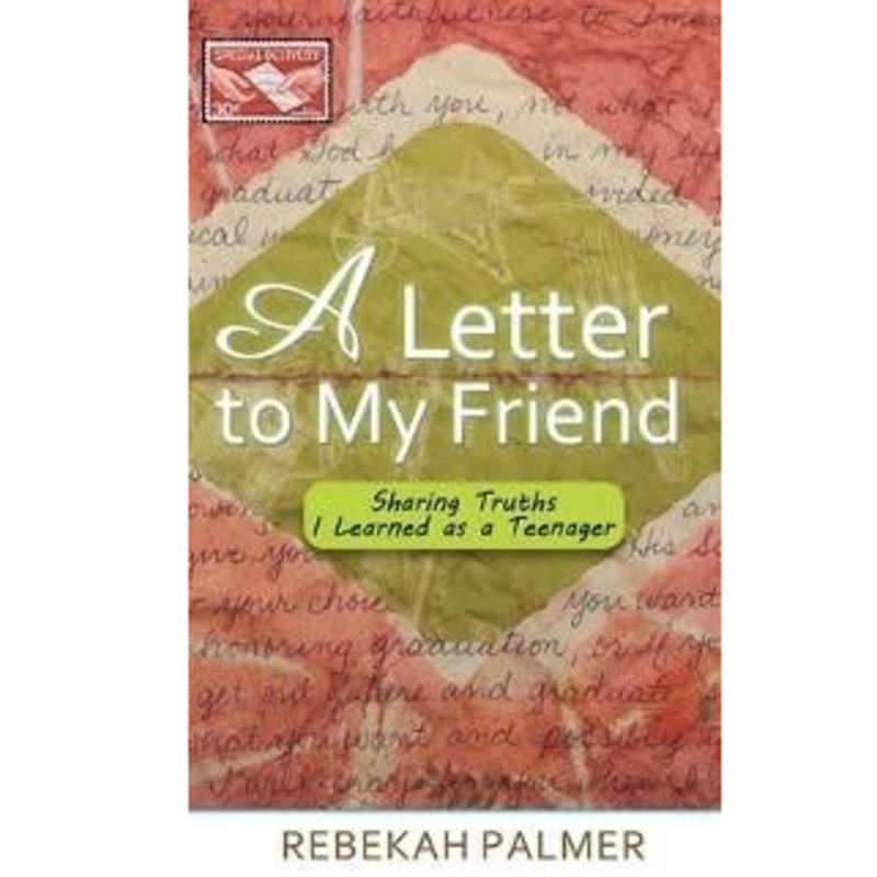 Rebekah Palmer A Letter to My Friend