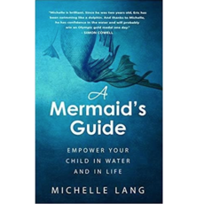 Michelle Lang A Mermaid's Guide