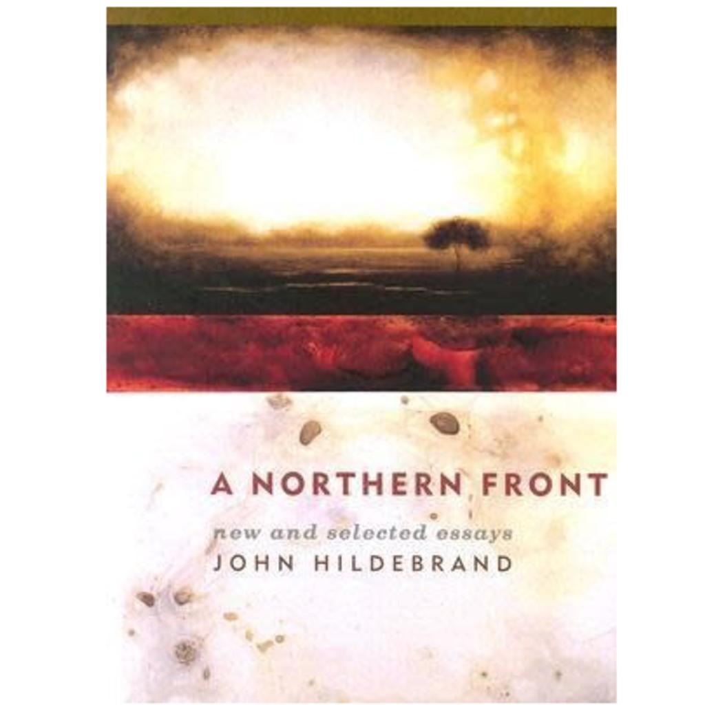 John Hildebrand A Northern Front