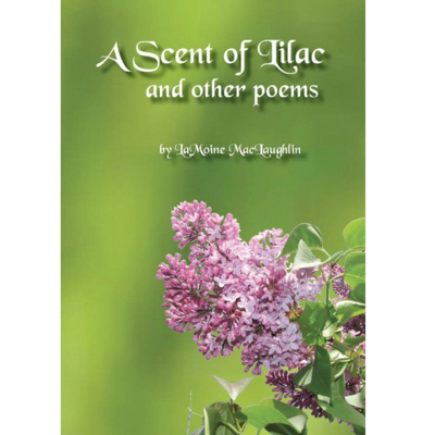 LaMoine MacLaughlin A Scent of Lilac