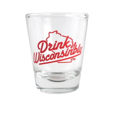 Drink Wisconsinbly Shot Glass - Drink Wisconsinbly