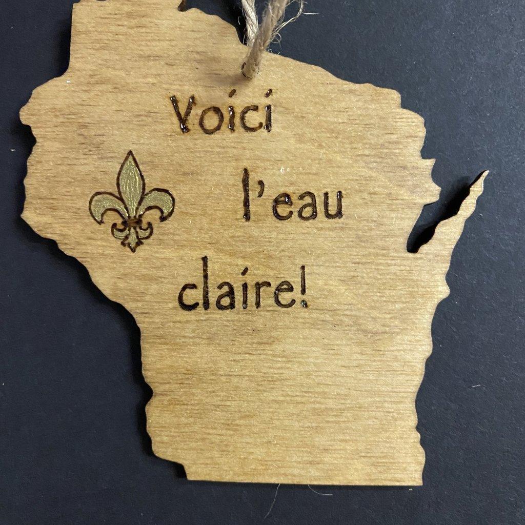 Wisco Cheer Wisco Cheer Ornament - WI Voici l'Eau Claire