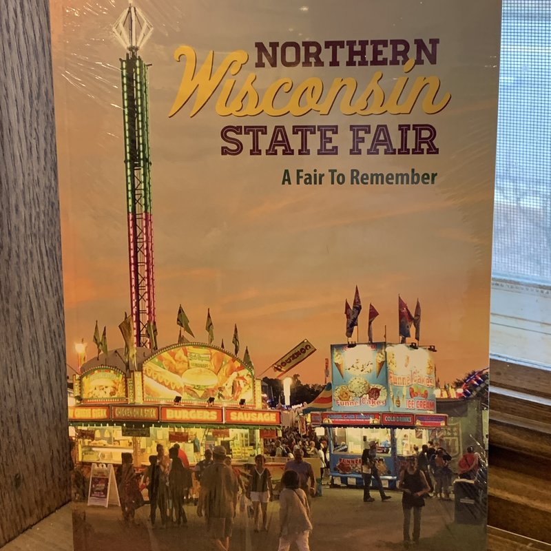 Chippewa County Historical Society The Northern Wisconsin State Fair: A Fair to Remember