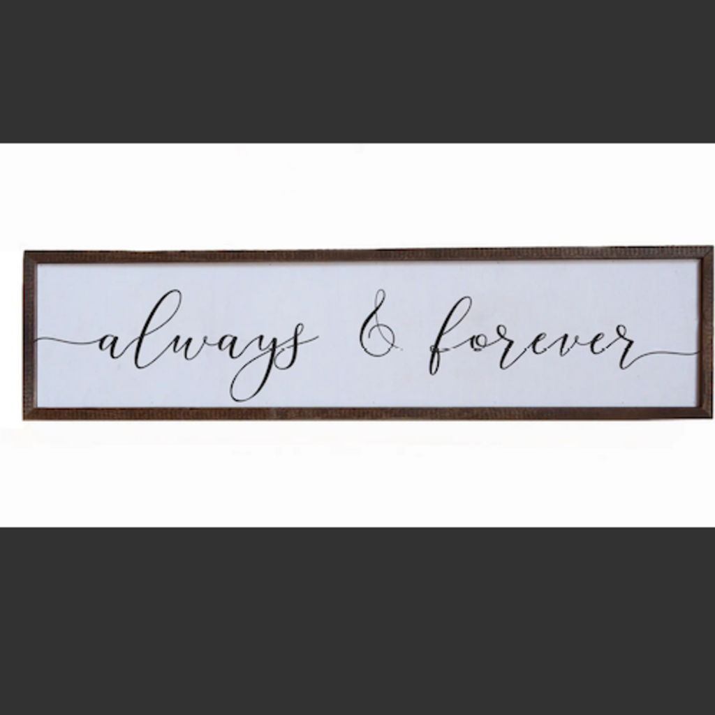 24x6 Wood Sign - Always & Forever