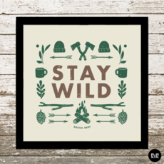 The Social Department Stay Wild Poster (12x12)
