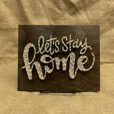 Strung on Nails String Art - Let's Stay Home