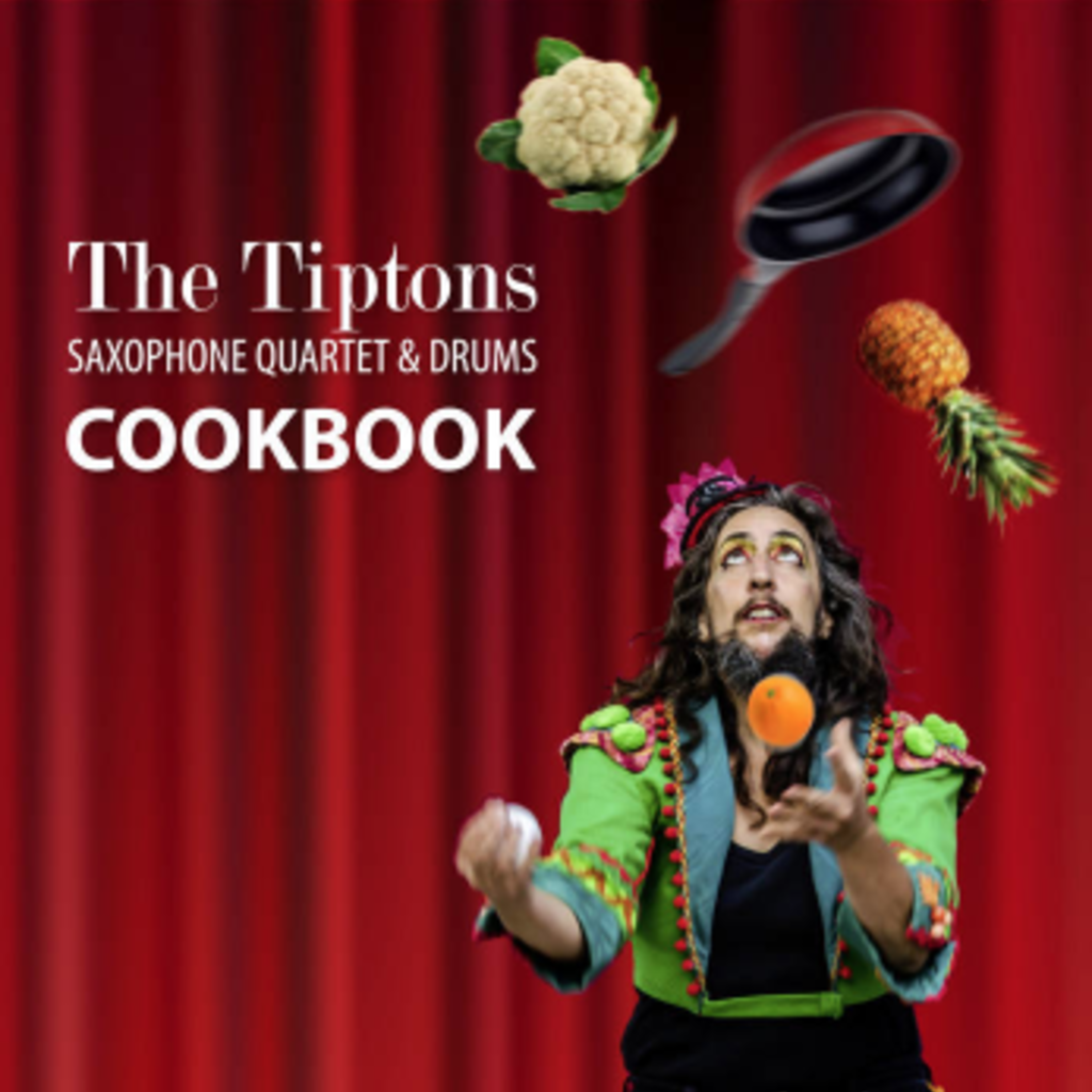 Tiptons Saxophone Quartet Cookbook