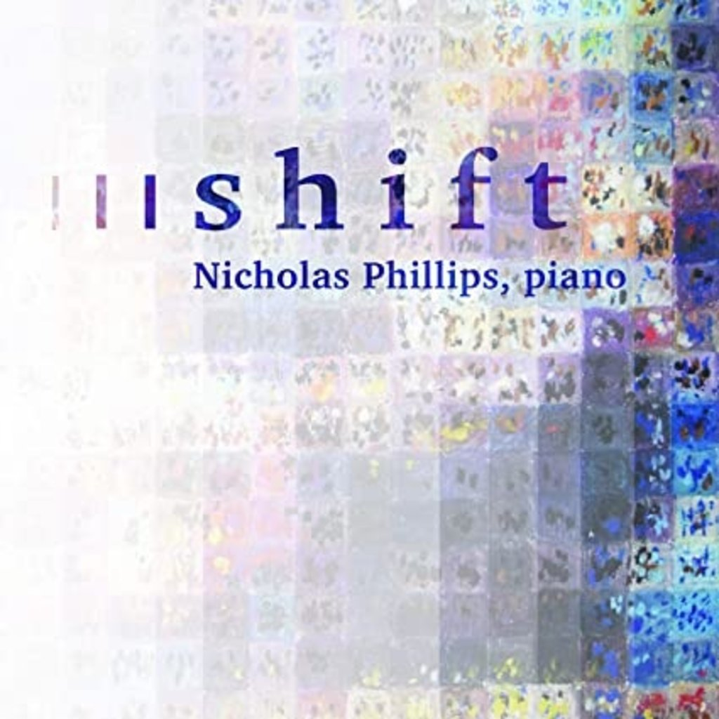 Nicholas Phillips Shift (Piano)