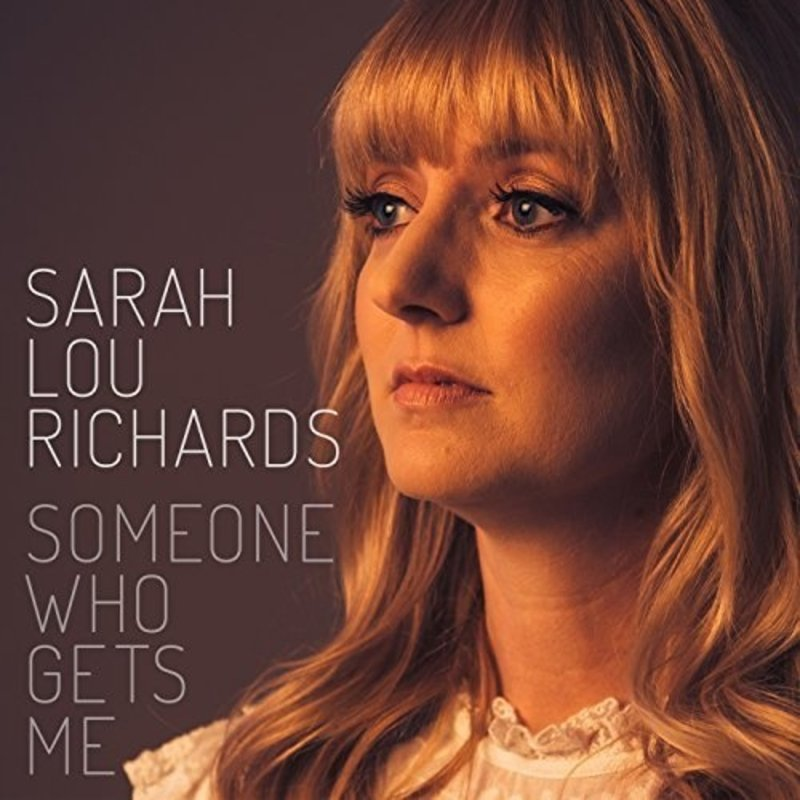 Sarah Lou Richards Someone Who Gets Me