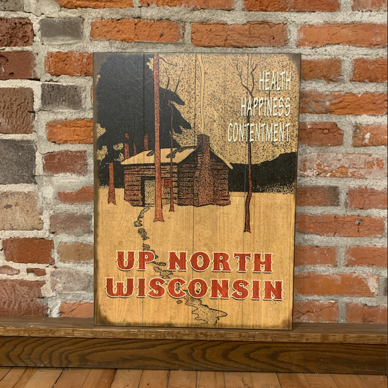Volume One Wood Sign - Up North Wisconsin: Health, Happiness, Contentment (17x23)