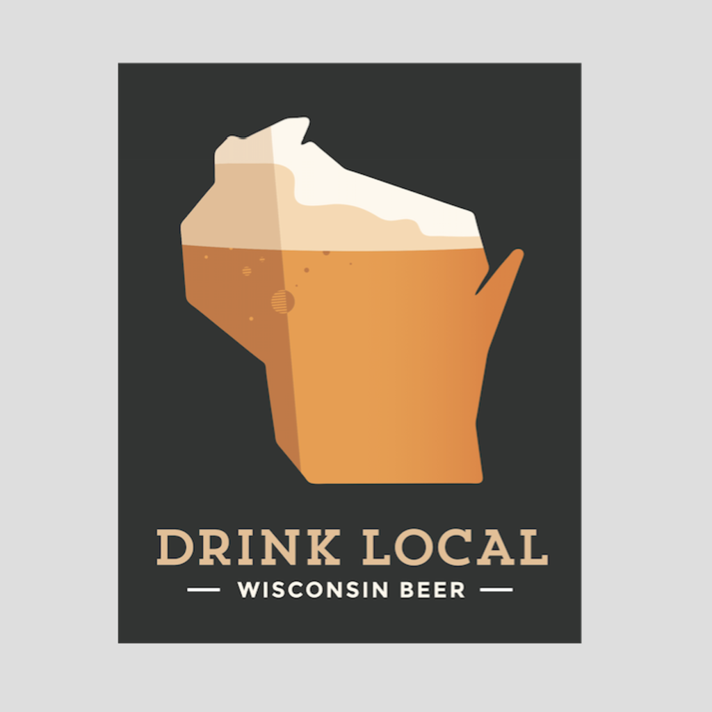 Volume One Drink Local Wisconsin Beer Poster Print