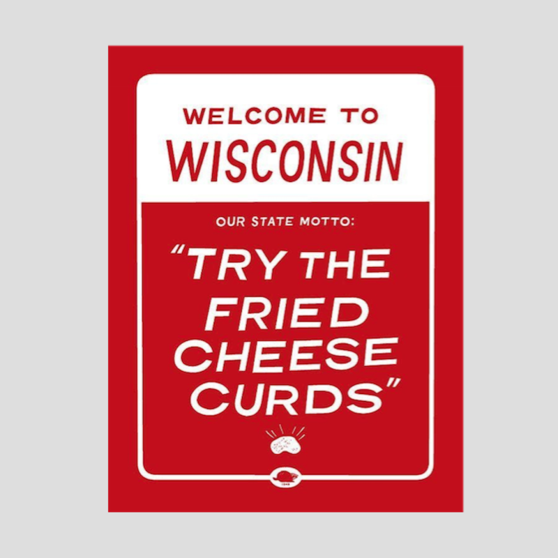 Little Friends of Printmaking Wisconsin Cheese Curds Print