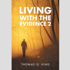 Living with the Evidence 2