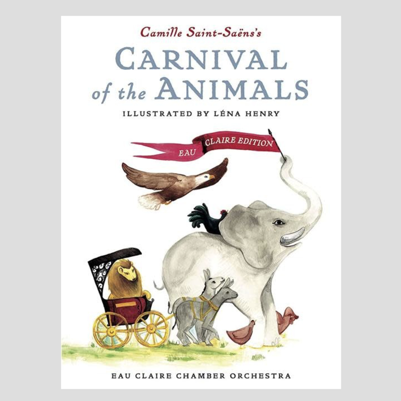 Eau Claire Chamber Orchestra Carnival of the Animals