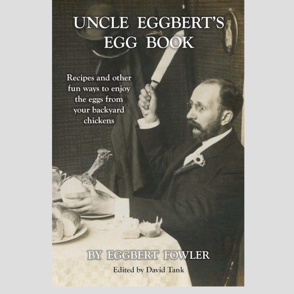 David Tank Uncle Eggbert's Egg Book