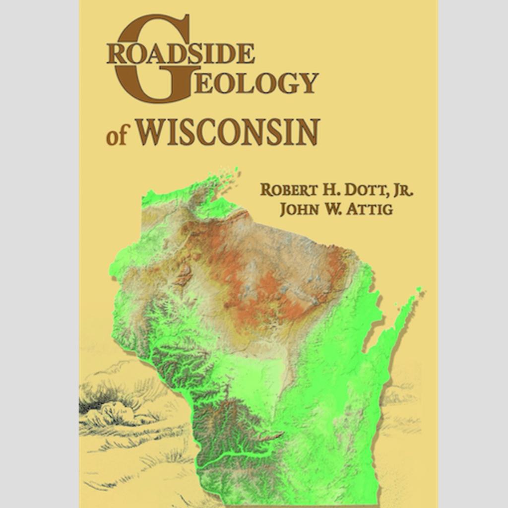 Roadside Geology of Wisconsin