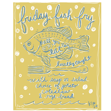 Friday Fish Fry Print (11x14)